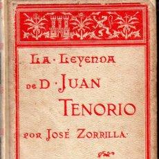 Libros antiguos: ZORRILLA : LA LEYENDA DE D. JUAN TENORIO (MONTANER Y SIMÓN, 1895) ILUSTRADO POR PELLICER. Lote 179022533