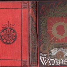 Libros antiguos: DRAMAS MUSICALES DE WAGNER TOMO II (ARTE Y LETRAS, S.F.). Lote 179023483