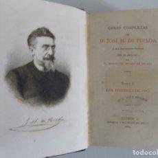 Libros antiguos: LIBRERIA GHOTICA. OBRAS DE JOSE MARIA PEREDA.1884. LOS HOMBRES DE PRO. DE TAL PALO TAL ASTILLA.. Lote 179047491