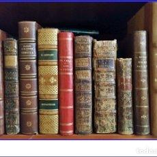 Libros antiguos: LOTE DE LIBROS DESDE EL SIGLO XVIII.. Lote 179105561