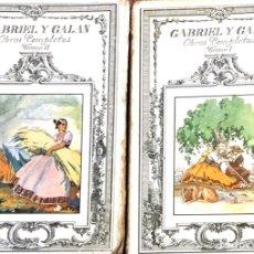 Libros antiguos: GABRIEL Y GALÁN DOS TOMOS OBRAS COMPLETAS. Lote 179529927