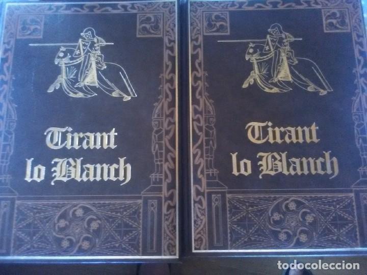 TIRANT LO BLANCH- 2 TOMOS EDICIÓN LUJO NUMERADA EDICIONES HUERTA (Libros antiguos (hasta 1936), raros y curiosos - Literatura - Narrativa - Clásicos)