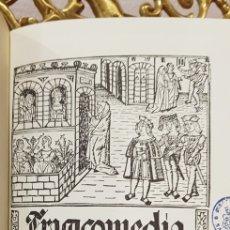 Libros antiguos: CALISTO Y MELIBEA.FACSIMIL.. Lote 180024561