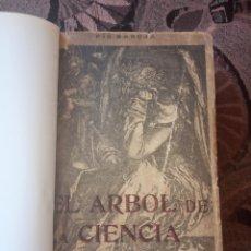 Libros antiguos: PÍO BAROJA - EL ÁRBOL DE LA CIENCIA (1911) [1ª EDICIÓN]. Lote 181132298
