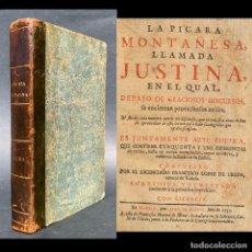 Libros antiguos: 1735 - LA PICARA MONTAÑESA LLAMADA JUSTINA - FRANCISCO LOPEZ DE UBEDA - SIGLO DE ORO. Lote 181328880