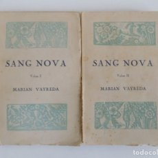 Libros antiguos: LIBRERIA GHOTICA. MARIAN VAYREDA. SANG NOVA. 2 TOMOS. 1921. PRIMERA EDICIÓN.. Lote 181484048