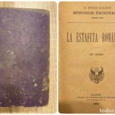 Libros antiguos: LA ESTAFA ROMANTICA. BENITO PEREZ GALDÓS. SUCESORES DE HERNANDO.MADRID,1907. PAGS: 256. Lote 181627597