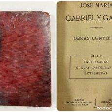 Libros antiguos: OBRAS COMPLETAS. TOMO I. JOSE MARIA GABRIEL Y GALÁN. LIBRERIA FERNANDO FE. MADRID, 1909. PAGS: 349. Lote 181720437