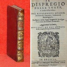 Libros antiguos: AÑO 1602 - ANTONIO DE GUEVARA - MENOSPRECIO DE LA CORTE Y ALABANZA DE LA ALDEA - 2 LIBROS - ANIMALES. Lote 182063737