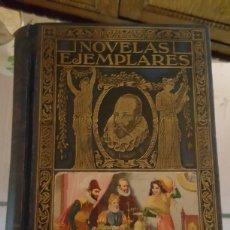 Libros antiguos: NOVELAS EJEMPLARES. MIGUEL DE CERVANTES. Lote 182306278