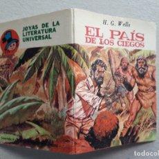 Libros antiguos: EL PAÍS DE LOS CIEGOS (H. G. WELLS) - MINI LIBRO - JOYAS DE LA LITERATURA UNIVERSAL. Lote 182823023