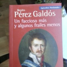 Libros antiguos: PÉREZ GALDÓS, EPISODIOS NACIONALES. . Lote 182851803