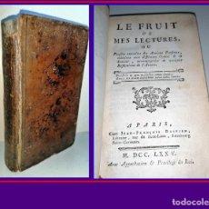 Libros antiguos: AÑO 1775: MUY RARO: EL FRUTO DE MIS LECTURAS. LIBRO DEL SIGLO XVIII.. Lote 182888711