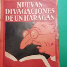 Libros antiguos: NUEVAS DIVAGACIONES DE UN HARAGAN AÑO 1927. Lote 182910052