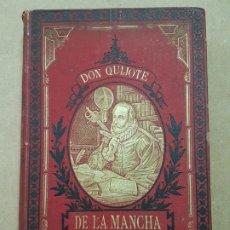 Libros antiguos: DON QUIJOTE DE LA MANCHA ( CERVANTES ) 1895. Lote 183039206