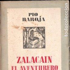 Libros antiguos: PÍO BAROJA : ZALACAÍN EL AVENTURERO (ESPASA CALPE, 1937). Lote 183263130