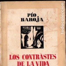 Libros antiguos: PÍO BAROJA : LOS CONTRASTES DE LA VIDA (ESPASA CALPE, 1934). Lote 183263388