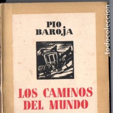 Libros antiguos: PÍO BAROJA : LOS CAMINOS DEL MUNDO (ESPASA CALPE, 1933). Lote 183263961