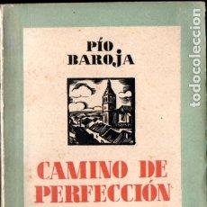 Libros antiguos: PÍO BAROJA : CAMINO DE PERFECCIÓN (ESPASA CALPE, 1934). Lote 183264411