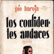 Libros antiguos: PÍO BAROJA : LOS CONFIDENTES AUDACES (ESPASA CALPE, 1931). Lote 183265280