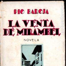 Libros antiguos: PÍO BAROJA : LA VENTA DE MIRAMBEL (ESPASA CALPE, 1931). Lote 183265380