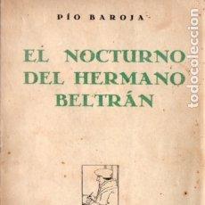 Libros antiguos: PIO BAROJA : EL NOCTURNO DEL HERMANO BELTRÁN (CARO RAGGIO, 1929). Lote 183273042