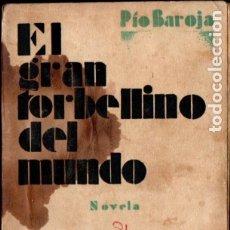 Libros antiguos: PIO BAROJA : EL GRAN TORBELLINO DEL MUNDO (CARO RAGGIO, 1926). Lote 183273568