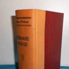 Libros antiguos: CARLOS DICKENS: BERNABE RUDGE /COMPLETO - TORIBIO TABERNIER, S/F DÉCADA 1910. Lote 183505420