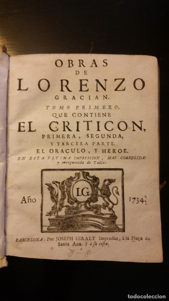 Libros antiguos: 1734 - LORENZO GRACIÁN - OBRAS: El Criticon, El Oráculo, Héroe - Foto 2 - 183682635