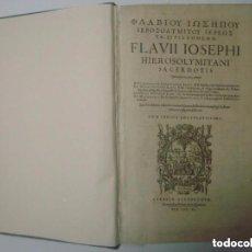 Libros antiguos: RARÍSIMO EJEMPLAR EN GRIEGO Y LATIN DE LAS OBRAS DE FLAVIO JOSEFO.1611. GRAN FOLIO. Lote 183780342