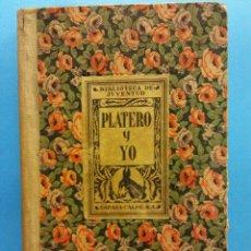 Libros antiguos: PLATERO Y YO. ELEGÍA ANDALUZA. JUAN RAMÓN JIMÉNEZ. EDITORIAL ESPASA CALPE S.A.. Lote 183974538