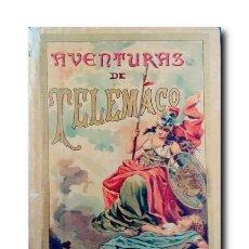 Libros antiguos: AVENTURAS DE TELÉMACO. FENELÓN. Lote 184689851