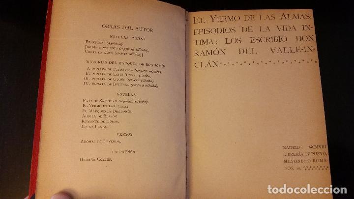 Libros antiguos: 1908 - RAMÓN DEL VALLE INCLÁN - EL YERMO DE LAS ARMAS - 1ª ED. - Foto 2 - 186155625