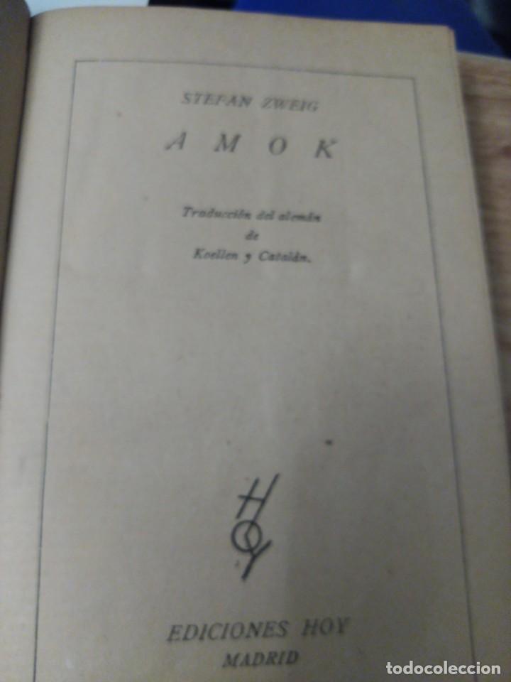 STEFAN ZWEIG. AMOK (Libros antiguos (hasta 1936), raros y curiosos - Literatura - Narrativa - Clásicos)