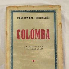 Libros antiguos: COLOMBA. PROSPERO MERIMÉE. Lote 187126331