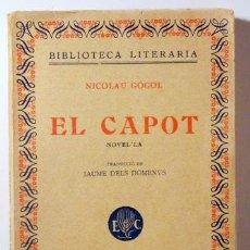Libros antiguos: GOGOL, NICOLAU - EL CAPOT. NOVEL·LA - BARCELONA C. 1920 - 1ª EDICIÓ. Lote 187318943