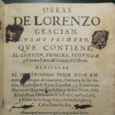Libros antiguos: AÑO 1674. OBRAS DE LORENZO GRACIÁN (BALTASAR GRACIÁN). EL CRITICÓN. EL ORÁCULO. EL HÉROE.. Lote 187402666