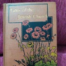 Libros antiguos: 1878. CUENTOS DE LA IGLESIA JUDÍA. 12 HISTORIAS PARA LOS JÓVENES. CHARLES WALKER. . Lote 188437108