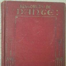 Libros antiguos: HISTORIAS DE DANTE ANTIQUÍSIMO. Lote 189124653