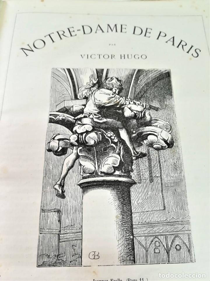Libros antiguos: LIBRO,NOTRE DAME DE PARIS,DE VICTOR HUGO,SIGLO XIX, AÑO 1865,EL JOROBADO,NOVELA GOTICA CLASICA - Foto 8 - 189176180