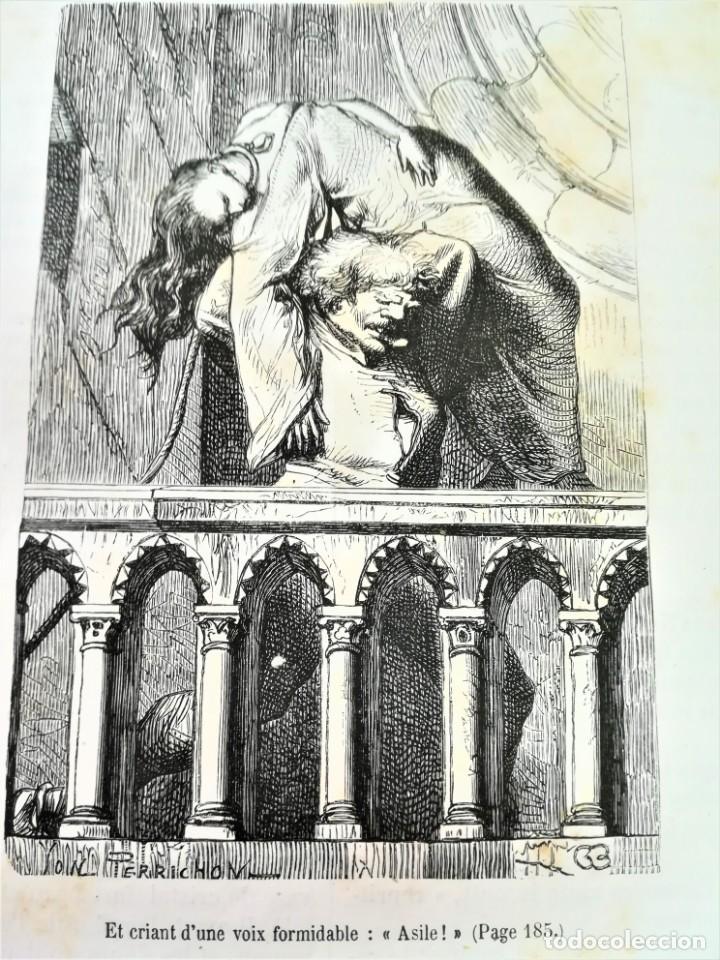 Libros antiguos: LIBRO,NOTRE DAME DE PARIS,DE VICTOR HUGO,SIGLO XIX, AÑO 1865,EL JOROBADO,NOVELA GOTICA CLASICA - Foto 13 - 189176180