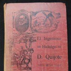 Libros antiguos: EL INGENIOSO HIDALGO D. QUIJOTE DE LA MANCHA. EDICIÓN ALEU - MADRID, 1915. Lote 189204972