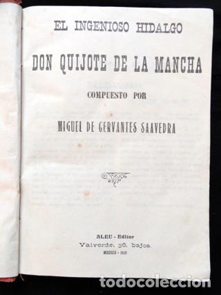 Libros antiguos: EL INGENIOSO HIDALGO D. QUIJOTE DE LA MANCHA. Edición ALEU - Madrid, 1915 - Foto 5 - 189204972