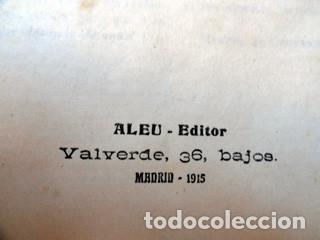 Libros antiguos: EL INGENIOSO HIDALGO D. QUIJOTE DE LA MANCHA. Edición ALEU - Madrid, 1915 - Foto 6 - 189204972