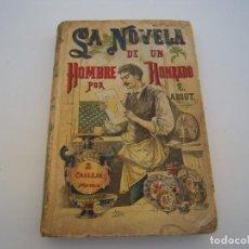 Libri antichi: LA NOVELA DE UN HOMBRE HONRADO CALLEJA. Lote 189470711
