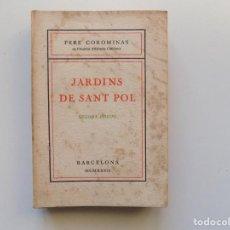 Libros antiguos: LIBRERIA GHOTICA. PERE COROMINES. JARDINS DE SANT POL. 1927. . Lote 189493255