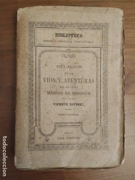 Libros antiguos: RELACIÓN DE LA VIDA Y AVENTURAS DEL ESCUDERO TOMO PRIMERO MARCOS DE OBREGÓN 1887 - VICENTE ESPINEL. - Foto 2 - 189733525