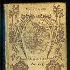 Libros antiguos: NUMULITE L1177 DANIEL DE FOE ROBINSON CRUSOE MONTANER Y SIMÓN 1914. Lote 190170012