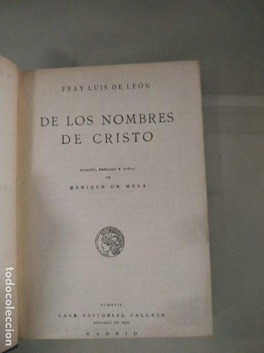 Libros antiguos: Nombres de Cristo Tomo I - Fray Luis de León. Casa Editorial Calleja. 1917 - Foto 4 - 190315016