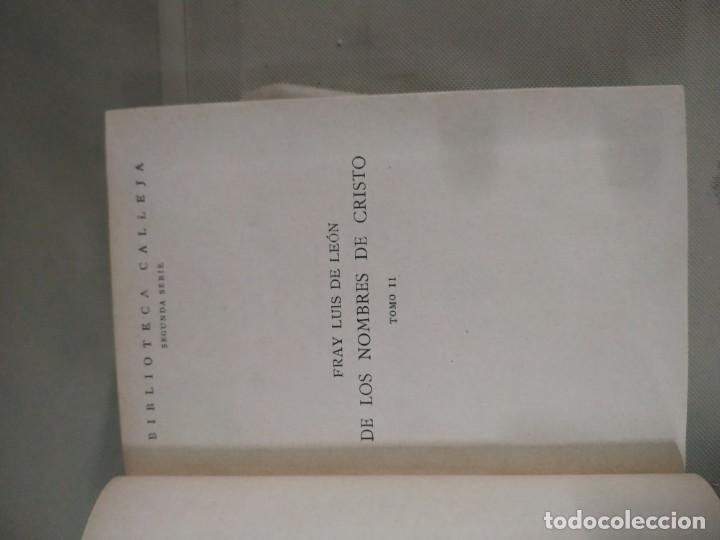 Libros antiguos: Nombres de Cristo completa en dos tomos - Fray Luis de León. Casa Editorial Calleja. 1917 - Foto 7 - 190315231
